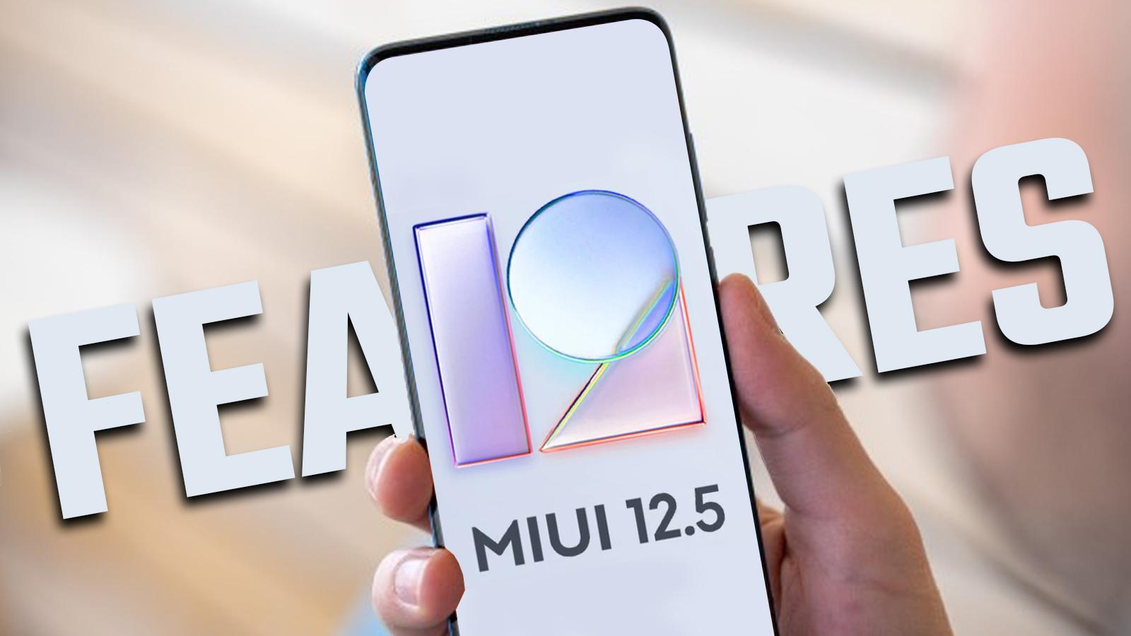 MIUI 12.5 Features, Release Date, Tips and Tricks